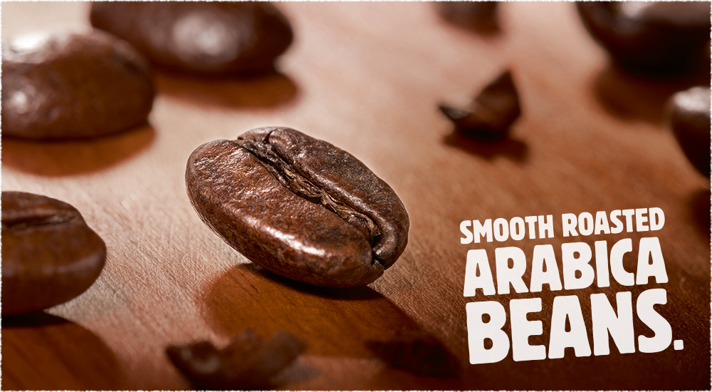 Smooth Roasted Arabica beans.
